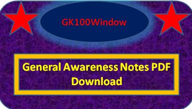 General Awareness Notes PDF Download