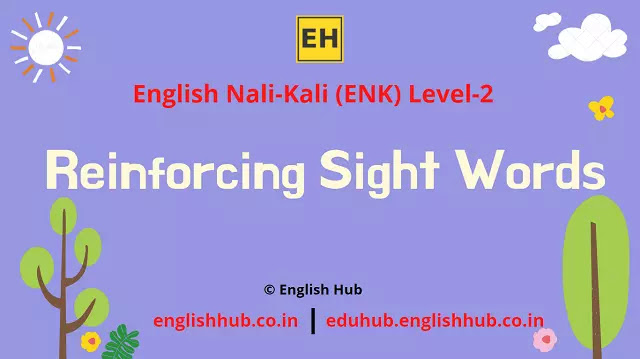 ENK Level 2: How to Teach Sight Words in English Nali-Kali Classes
