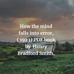 How the mind falls into error