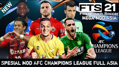 FTS 2021 Mod Spesial AFC Liga Asia by Smile Zone