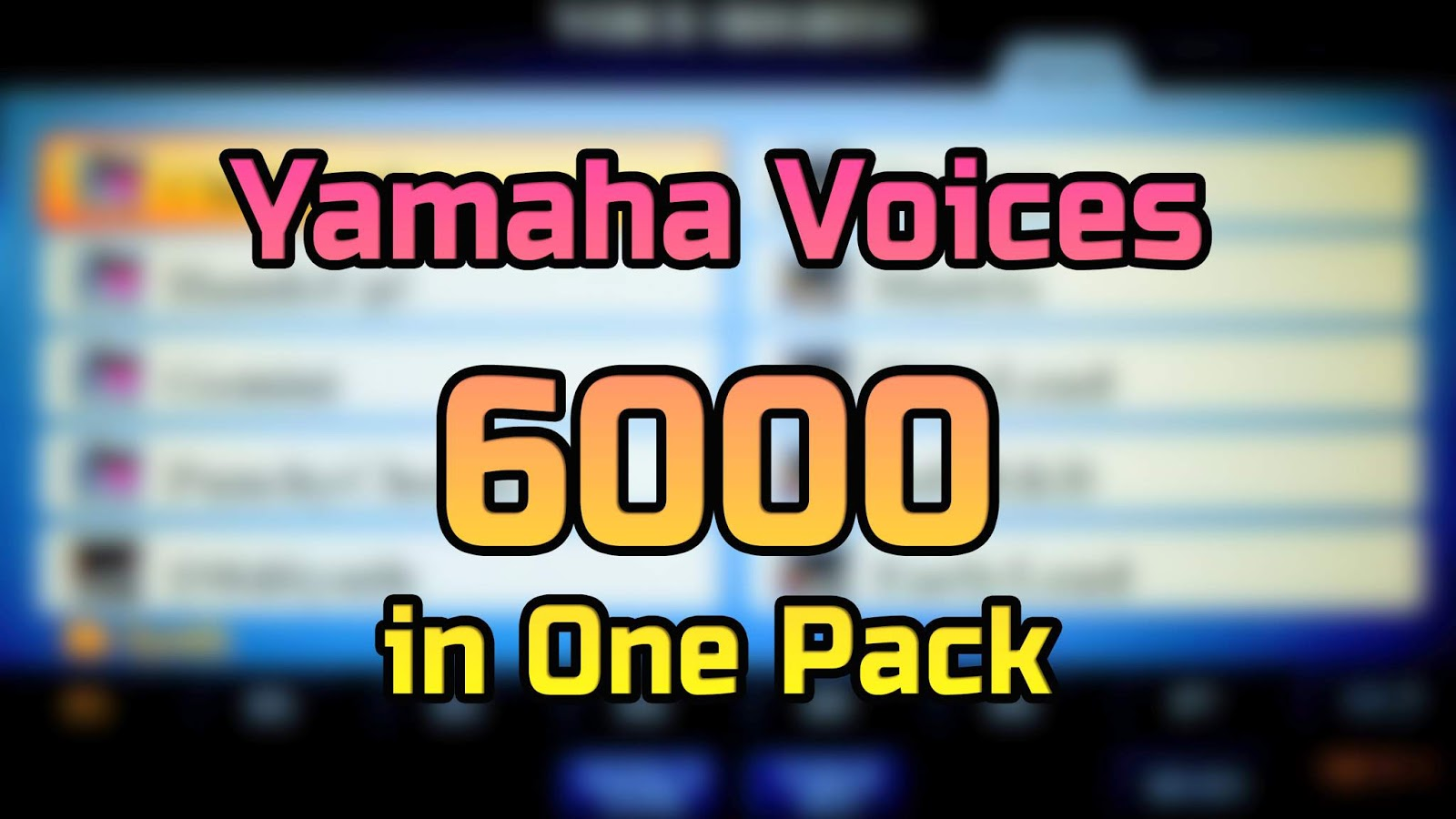 Yamaha Voices 6000 in One Pack Free Download - SoundsLanka