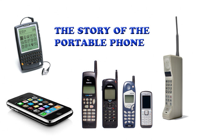 THE STORY OF THE PORTABLE PHONE FROM A CELLPHONE TO A SMARTPHONE