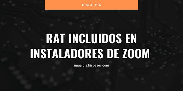 Malware de control remoto empaquetado en instaladores de Zoom