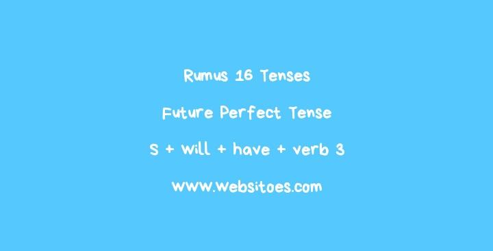 Rumus Future Perfect Tense