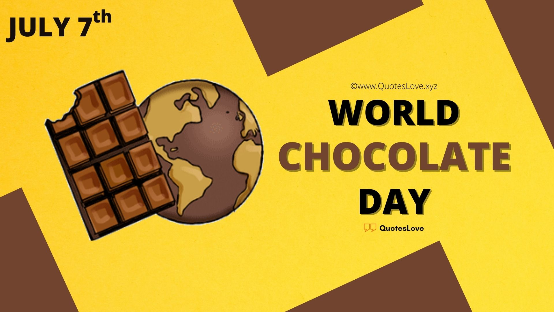 World Chocolate Day Quotes, Wishes, Greetings, Theme, Images, Poster, Pictures, Photos, Wallpaper