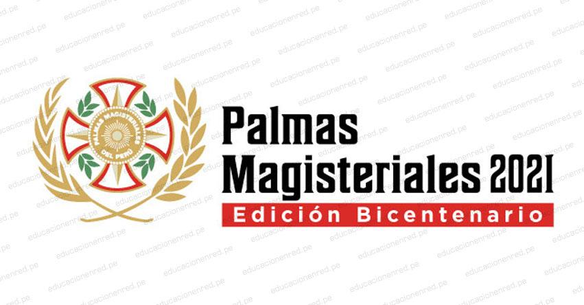 MINEDU: Palmas Magisteriales 2021 [Edición Bicentenario]