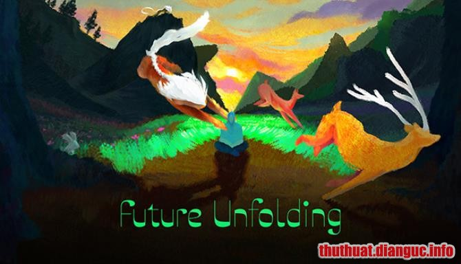 Download Game Future Unfolding Full Crack, Game Future Unfolding, Game Future Unfolding free download, Game Future Unfolding full crack, Tải Game Future Unfolding miễn phí