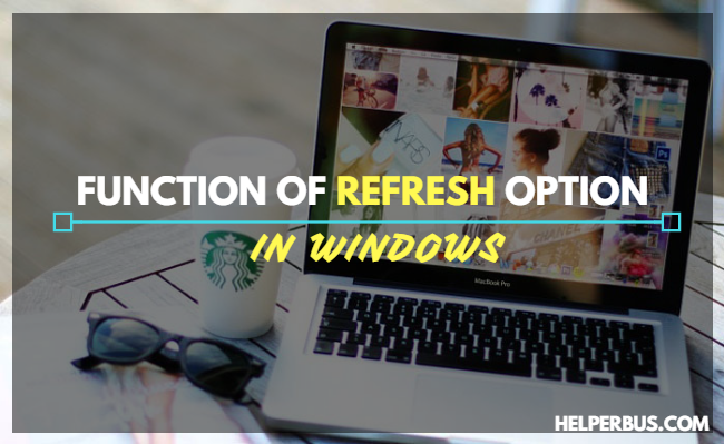function-of-refresh-option-in-windows