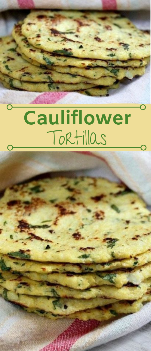 CAULIFLOWER TORTILLAS  #keto #diet #cauliflower #paleo #yummy