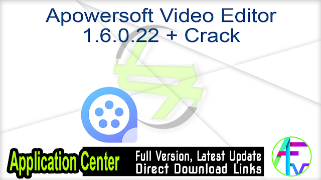 Apowersoft Video Editor 1.6.0.22 + Crack