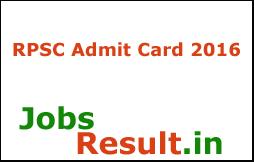 RPSC Admit Card 2016