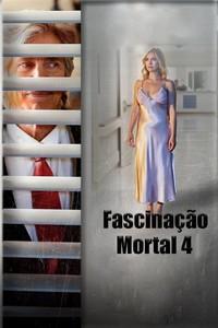 Fascinação Mortal 4 (2019) Dublado 1080p