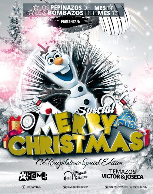 Merry Christmas Special Edition [Los Pepinazos & Los Bombazos del Mes (Diciembre 2017)]
