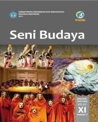 Buku Seni Budaya Siswa Kelas 11 k13 2017 Semester 2