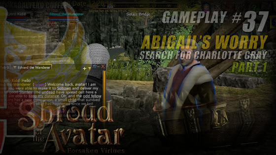 Abigail's Worry, Search For Charlotte Gray In Shroud Of The Avatar Pre-Alpha Release 25