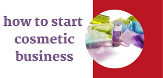 how to start cosmetic business