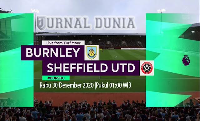 Prediksi Burnley Vs Sheffield United, Rabu 30 Desember 2020 Pukul 01.00 WIB @ Mola TV