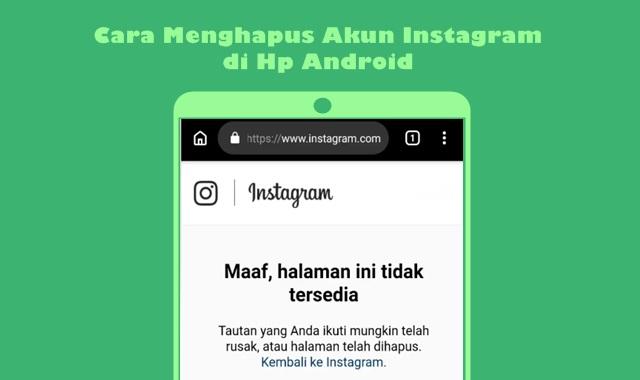 Cara Menghapus Akun Instagram di Hp Android