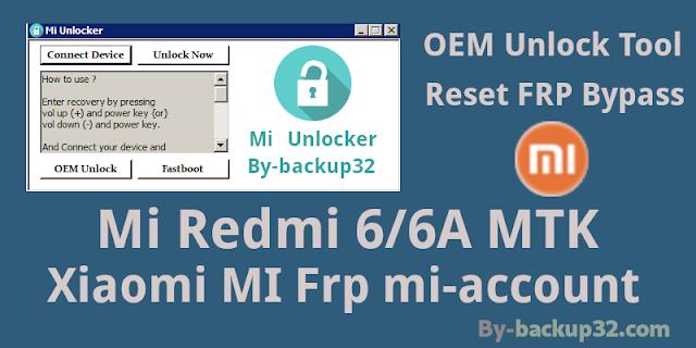 تخطى حساب Mi Redmi 6/6A MTK & Reset FRP Bypass