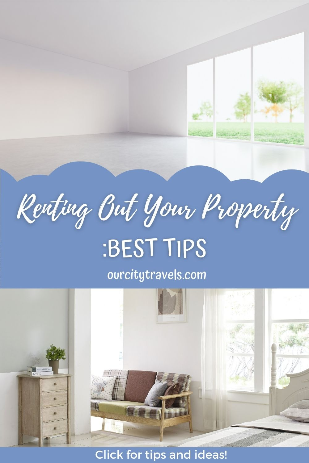 Renting Out Your Property: Best Tips