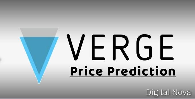 Verge (XVG) Price | Verge Price Prediction For 2020, 2025, 2030