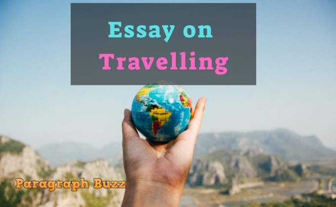 Essay on Travelling in English for All Class