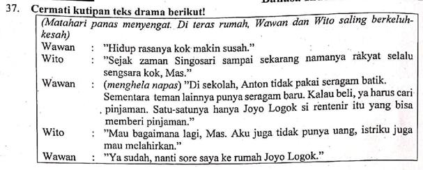 Contoh Soal Mengubah Bentuk Teks Drama Ke Bentuk Narasi Dan Pembahasan Zuhri Indonesia
