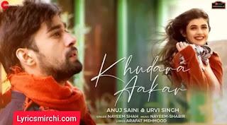 Khudara Aakar Lyrics   Nayeem Shah   Latest Hindi Song 2021