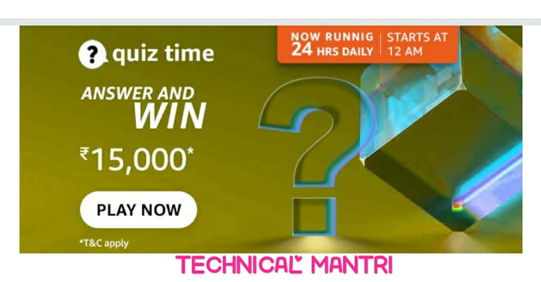 Amazon quiz answers today for 12th September 2021 Win 15000