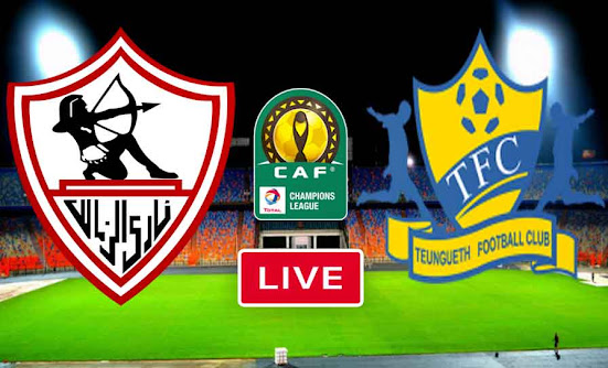 Watch Match Zamalek SC VS Teungueth FC Live Stream