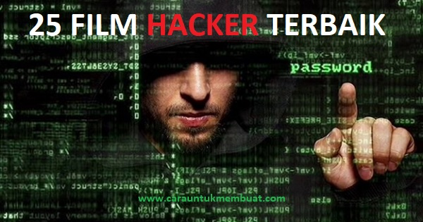 25 Film Hacker Terbaik