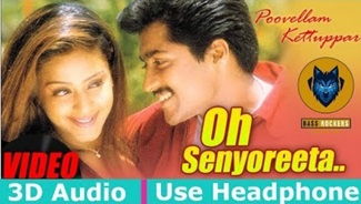 Poovellam Kettuppar – Oh Senorita | 3D Surround Sound | Use Headphone | Yuvan Shankar Raja