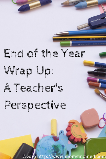 End of the Year Wrap Up: A Teacher's Perspective