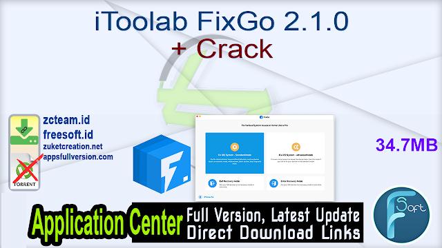 iToolab FixGo 2.1.0 + Crack_ ZcTeam.id