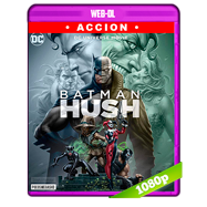 Batman: Hush (2019) WEB-DL 1080p Audio Dual Latino-Ingles