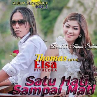 Download Lagu Mp3 Terbaik Thomas Arya feat Elsa Pitaloka Full Album Paling Hits Lengkap