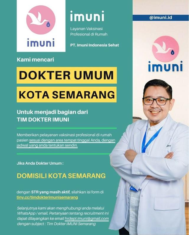 Loker Dokter Imuni (Layanan Vakisnasi Profesional di Rumah) Domisili Bogor Semarang
