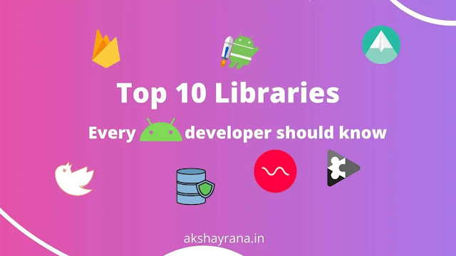 Top 10 android libraries
