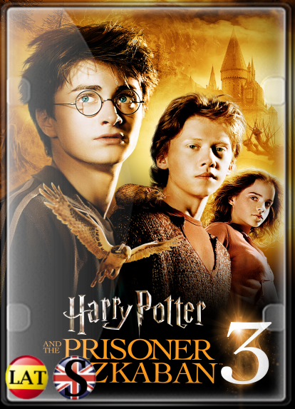 Harry Potter y El Prisionero de Azkaban (2004) FULL HD 1080P LATINO/INGLES