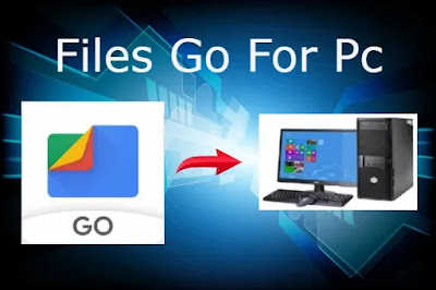 Files Go For Pc