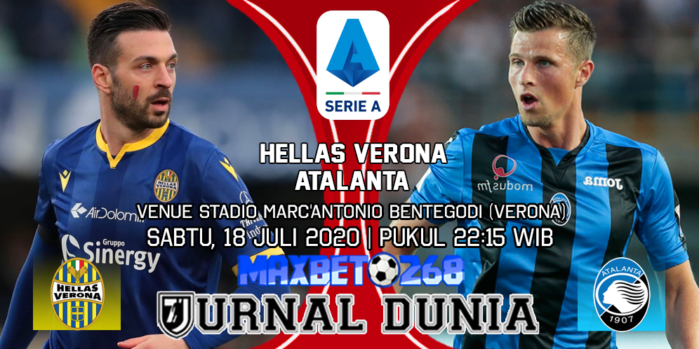 Prediksi Verona vs Atalanta 18 Juli 2020 Pukul 22:15 WIB