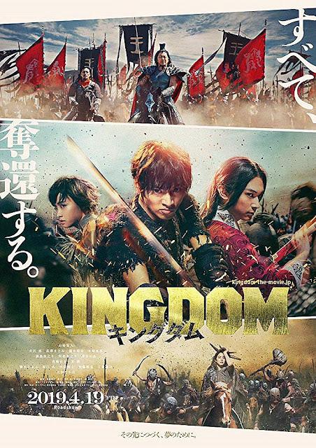 Sinopsis Film Jepang Kingdom (2019)
