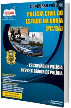 Apostila Concurso PC-BA 2018 Escrivão e Investigador de Polícia