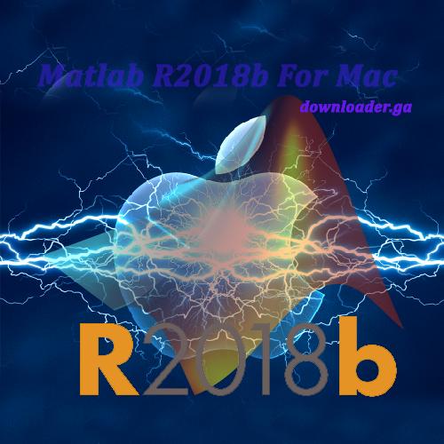 Matlab 2018b Full Crack For Mac - Downloader ga