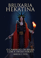 Bruxaria Hekatina: O Caminho da Bruxa com a Deusa Hekate (2020)