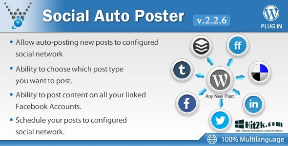 Social Auto Poster 2.2.3 WordPress Plugin Completely Automated