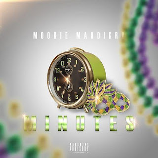 New Video: Mookie Mardi Gra – Minutes