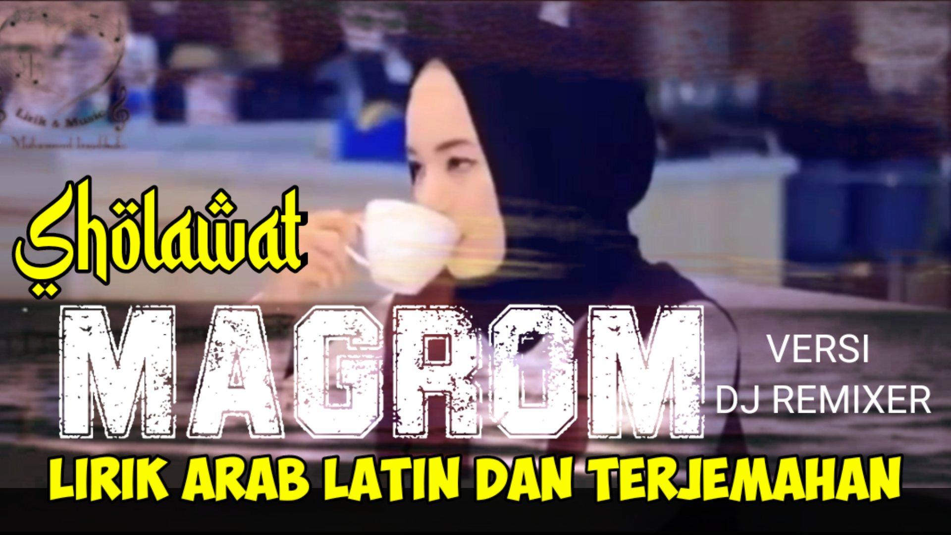 Lirik Sholawat Mughrom Arab Latin Dan Artinya Cover  Ai Khodijah Feat Liza Not Tujuh