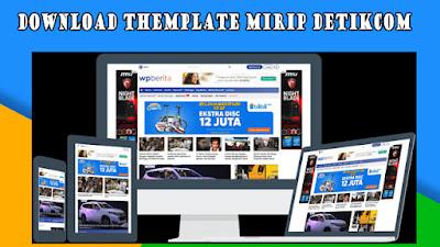 Download Template Blog & Theme WordPress Mirip Situs Liputan6, Kumparan dan Detikcom