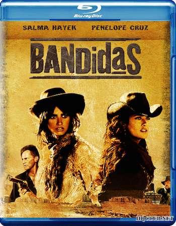 Bandidas 2006 Dual Audio Hindi BluRay Download